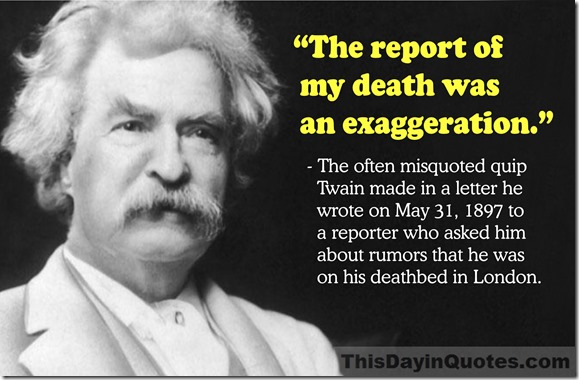 Mark Twain, the report of my death