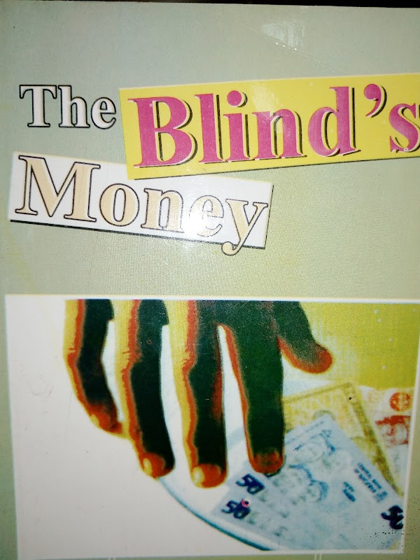 THE BLIND'S MONEY CHAPTER 3