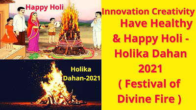 Happy Holi - Holika Dahan 2021 ( Festival of Divine Fire )