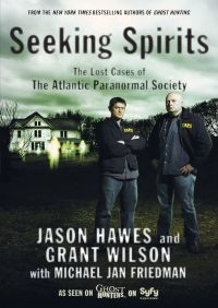 Seeking Spirits By Jason Hawes