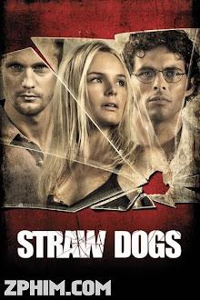 Chó Rơm - Straw Dogs (2011) Poster