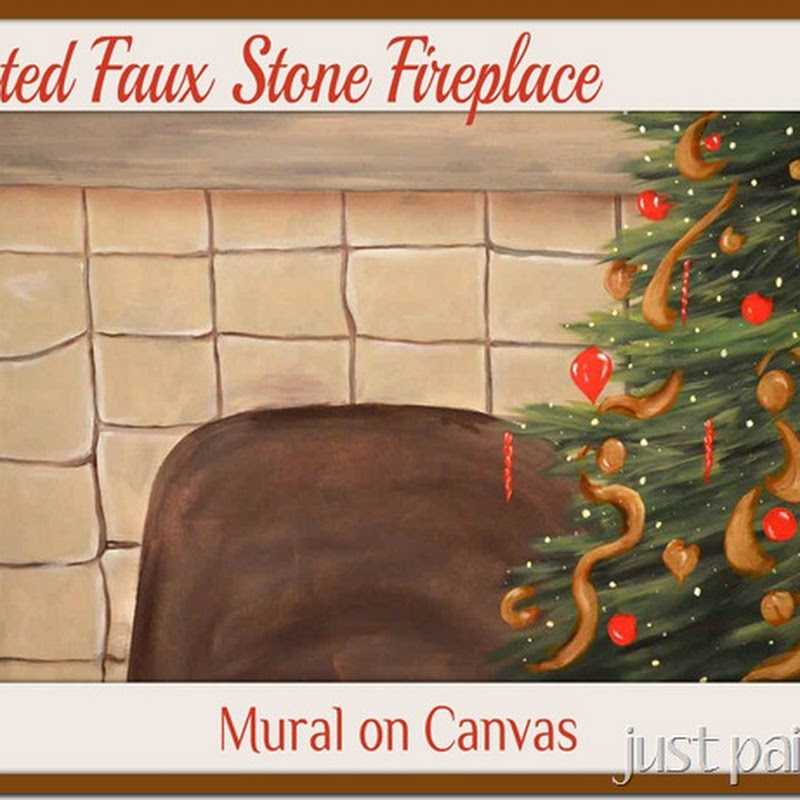 Just Paint It: Paint Faux Fireplace – Mural on Canvas