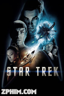 Du Hành Các Vì Sao - Star Trek (2009) Poster