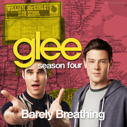Glee - Barely Breathing
