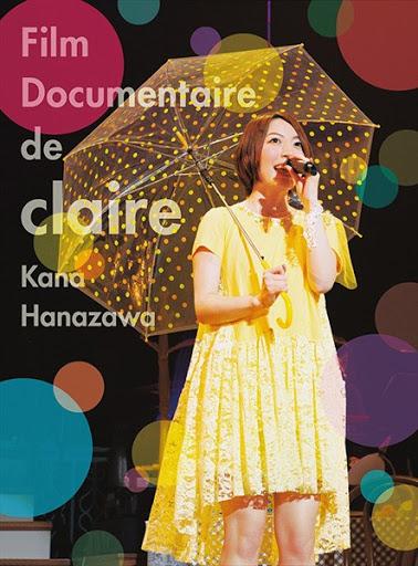 [TV-SHOW] 花澤香菜 – Film Documentaire de claire (2013.07.31/BDMV/54.54GB)