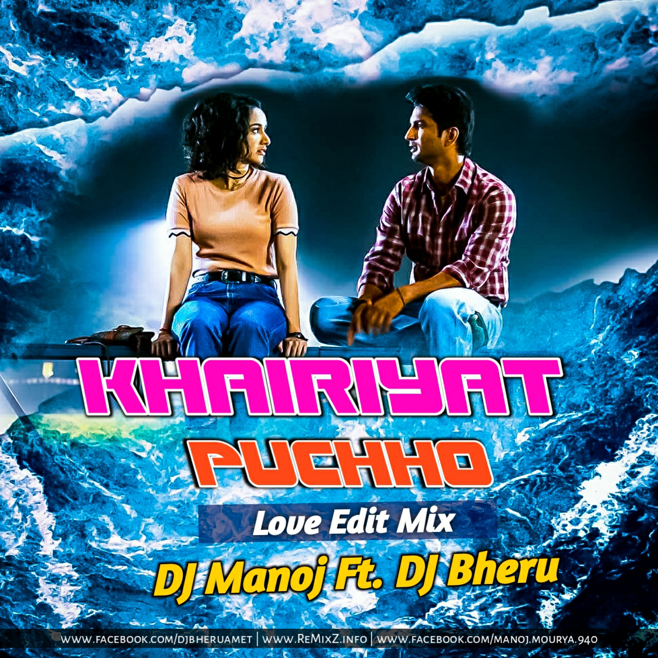 Khairiyat Puchho Love Edit Mix DJ Manoj Ft. DJ Bheru