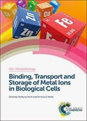 Binding, Transport and Storage of Metal Ions in Biological Cells