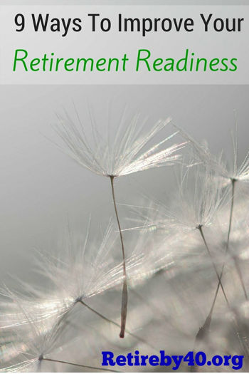 9 Ways To Improve Your Retirement Readiness