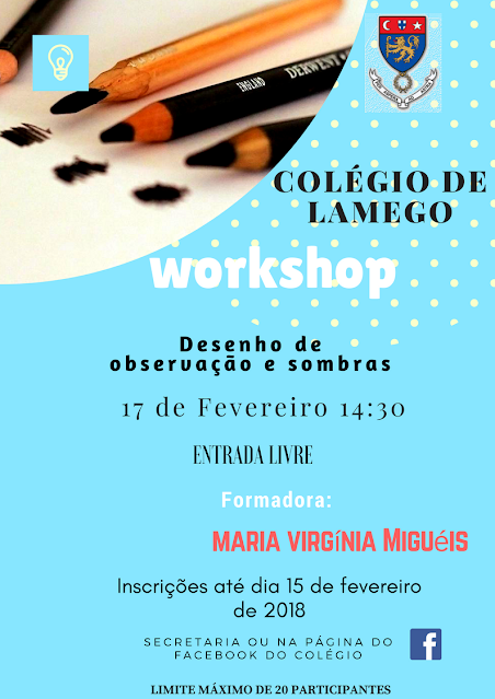 Workshop - Desenho de observação e sombras  - Colégio de Lamego - 17 de fevereiro