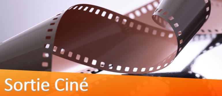 Sortie Ciné
