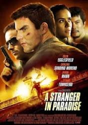 A Stranger In Paradise - Thiên Đường Xa Lạ