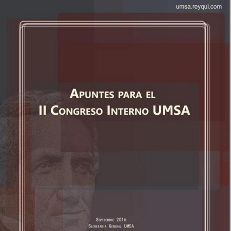 Apuntes para el II Congreso Interno de la UMSA (PDF)