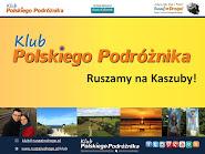 Ruszamy na Kaszuby - Spotkanie Klubu Polskiego Podróżnika