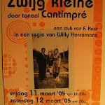 2005 - Zwijg kleine