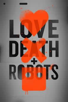 Baixar Série Amor, Morte & Robos 1ª Temporada Torrent Grátis