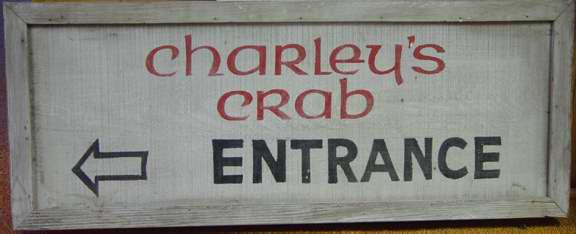 Charley's Crab Sign