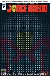"""Actualización 29/12/2017: Judge Dredd Vol ll por Shinji y Mastergel para el Drokkin Project. ¡Mega-City Zero, Parte 7! Dredd y sus compañeras entran en la Zona de Corrección, donde todo tiene una regla adjunta, en """"Gramática Nazi""""."""