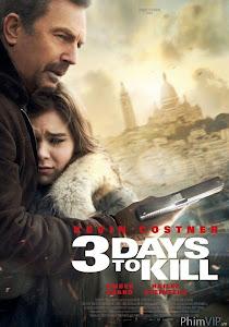 Ba Ngày Đổi Mạng - 3 Days To Kill poster