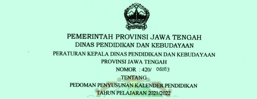 Kalender Pendidikan Provinsi Jawa Tengah Tahun Pelajaran 2021/2022