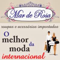 Mar de Rosa - O Melhor da Moda Internacional