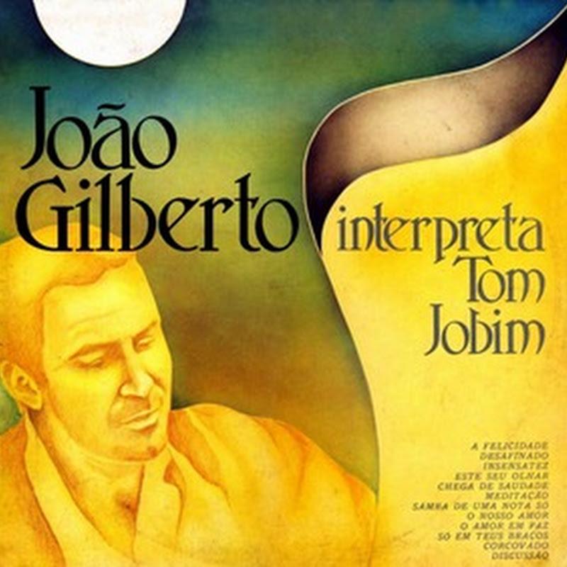 João Gilberto interpreta Tom Jobim – João Gilberto