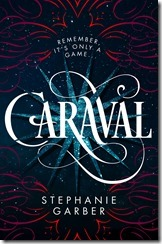 Caraval - book - cover - Stephanie Garber
