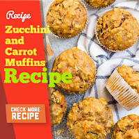Zucchini and Carrot Muffins Easy Recipes