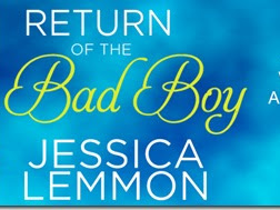 Virtual Tour: Return of the Bad Boy (Second Chance #4) by Jessica Lemmon + Teaser, Excerpt, and GIVEAWAY