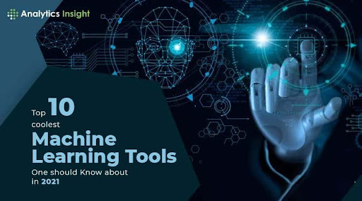 Top 10 Coolest Machine Learning Tools One Should Know About in 2021