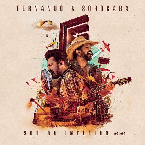 Sou do Interior (Ao Vivo) – Fernando e Sorocaba (2017)