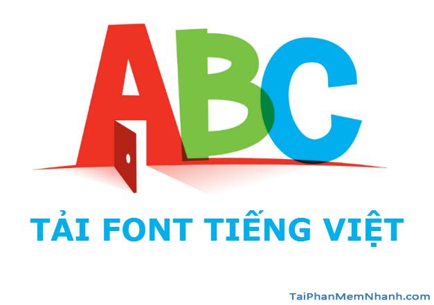 Tải Font chữ Tiếng Việt VN Time, ABC, TCVN3