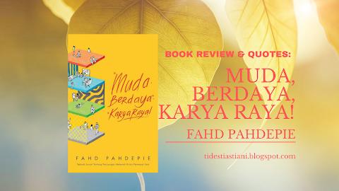 30 Kutipan Motivasi Fahd Pahdepie - Buku Muda, Berdaya, Karya Raya!