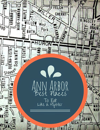 Ann Arbor Best Places To Eat Like A Hipster