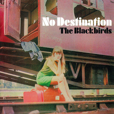 the Blackbirds ~ 1968 ~ No Destination