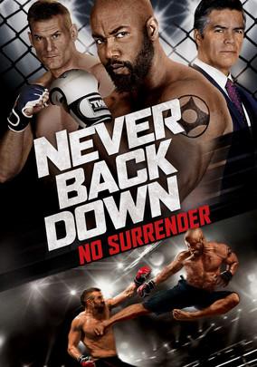 Never Back Down- No Surrender - Không Chùn Bước 4