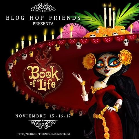 Blog Hop Fiends - The Book of Life - Ruthie Lopez