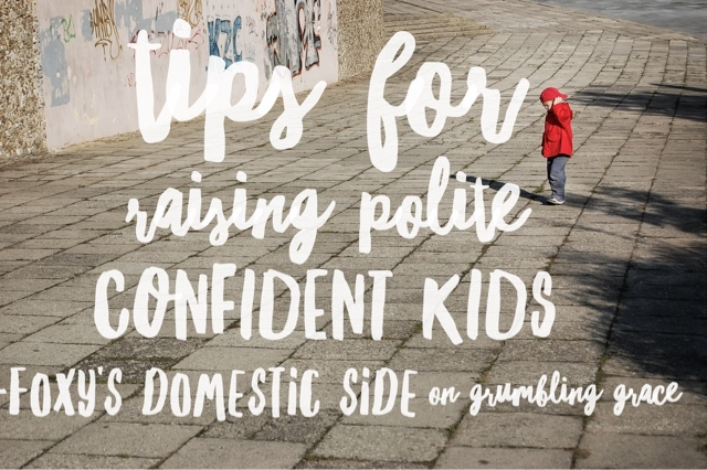 Tips for Raising Polite Confident Kids