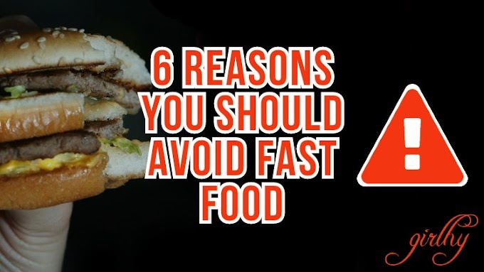 6 Reasons You Should Avoid Fast Food