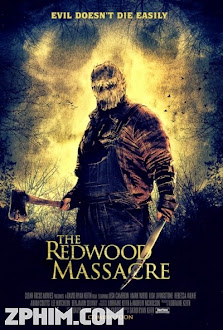 Thảm Sát Rừng Bách Tùng - The Redwood Massacre (2014) Poster