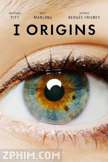 Nguồn Gốc - I Origins (2014) Poster