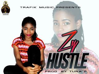 [Music] Zy - Hustle (Prod.by Tuna P) -