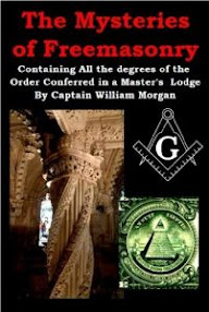 Cover of Captain William Morgan's Book The Mysteries Of Freemasonry