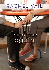Kiss Me Again By Rachel Vail
