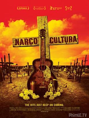 Phim Băng Đảng Narco - Narco Cultura (2013)