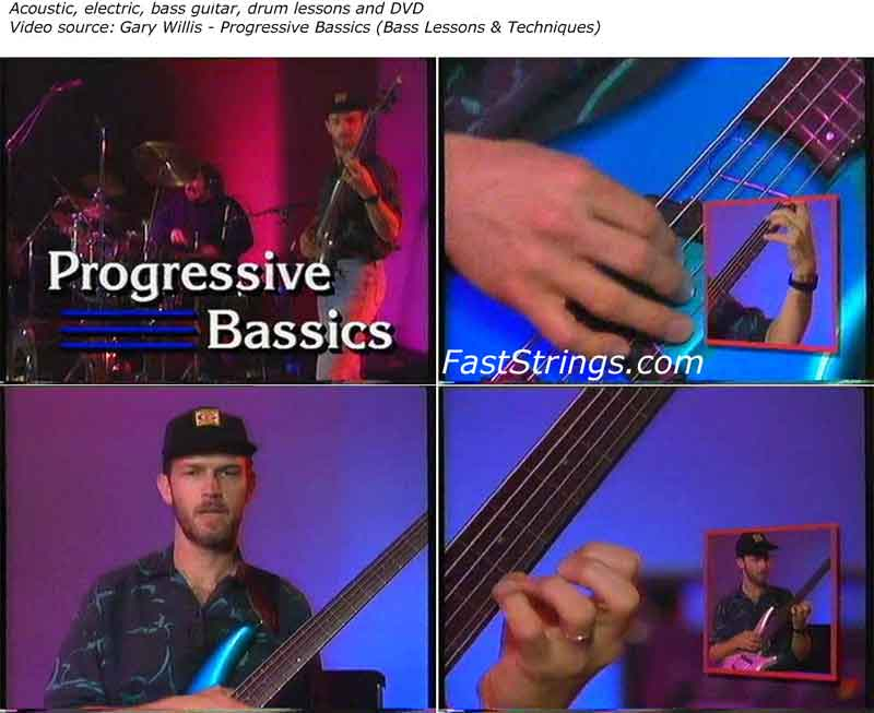 Gary Willis - Progressive Bassics (Bass Lessons & Techniques)
