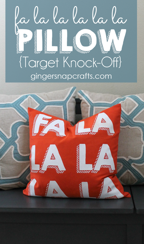 Fa La La La La La Pillow {Target Knock Off} at GingerSnapCrafts.com