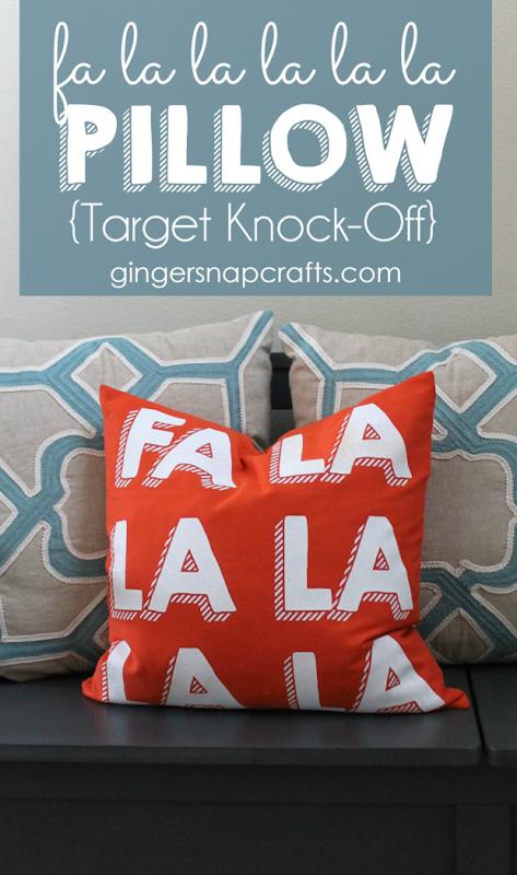 Fa La La La La La Pillow {Target Knock Off} at GingerSnapCrafts.com