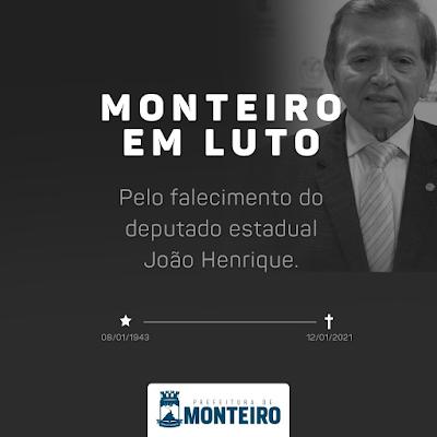 Prefeitura de Monteiro manifesta profundo pesar pela morte do deputado João Henrique