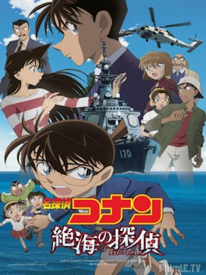 Phim Thám Tử Conan Movie 17: Thám Tử Trên Biển Xa - Detective Conan Movie 17: Private Eye In The Distant Sea (2013)