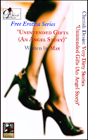 Cherish Desire Free Erotica Series: Very Dirty Stories: Unintended Gifts (An Angel Story), Angel, Max, erotica
